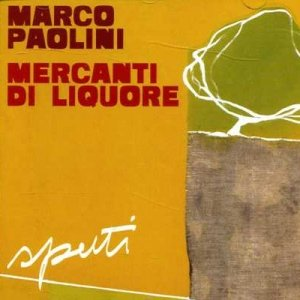 album Sputi [w/ Marco Paolini] - Mercanti di Liquore