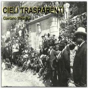 album Cieli Trasparenti - Gaetano Miraglia