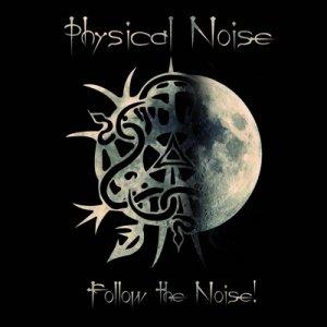 album Follow the Noise! EP - Physical Noise