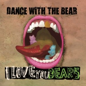 album I Love You Bears - dancewiththebear