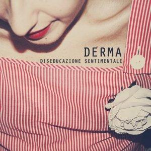album Diseducazione Sentimentale - derma