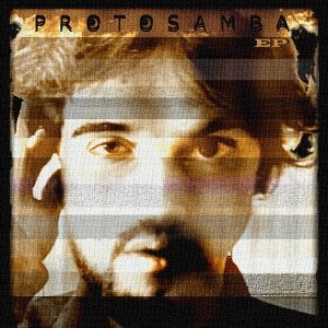 album Protosamba EP - Protosamba