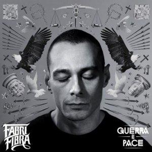 album Guerra e Pace - Fabri Fibra