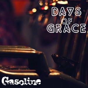 album Gasoline - Days of Grace