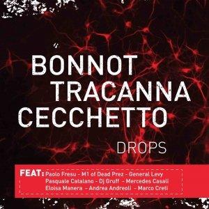 album DROPS - Bonnot - Tracanna - Cecchetto