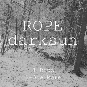 album Rope - darksun