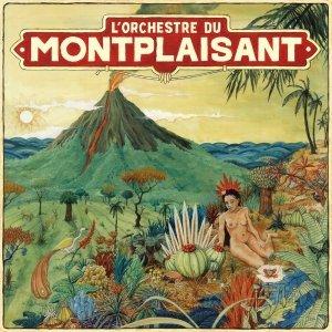 album orchestre du mont plaisant - Orchestredumontplaisant