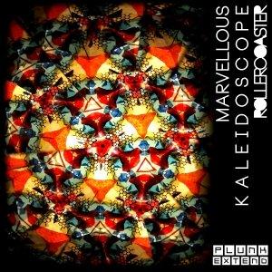 album Marvellous Kaleidoscope Rollercoaster - Plunk Extend