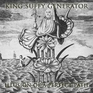 album Illusion of a perfect path - King Suffy Generator