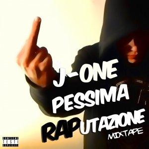 album Pessima Raputazione Mixtape - J-One