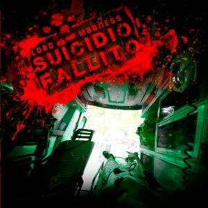 album Suicidio Fallito - Lord Madness