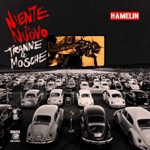 album Niente di Nuovo Tranne le Mosche - Hamelin