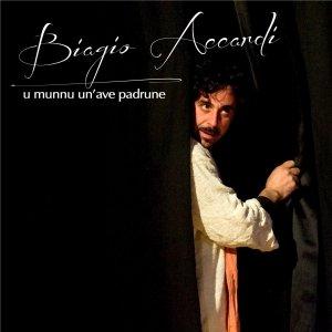 album U munnu un'ave padrune - Biagio Accardi