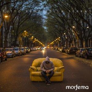 album TUTTO BENE SULLA TERRA ? - M O R F E M A