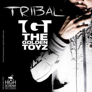 album TRIBAL - The Golden Toyz
