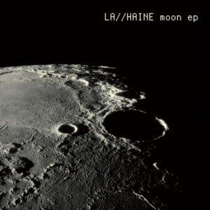 album Moon Ep - La//Haine