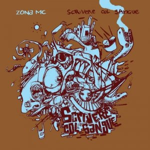 album Scrivere col sangue - Zona MC