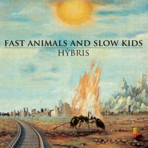 album Hybris - Fast Animals And Slow Kids