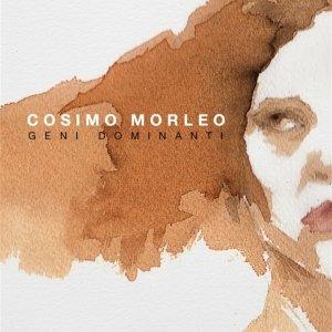 album Geni Dominanti - CosimoMorleo