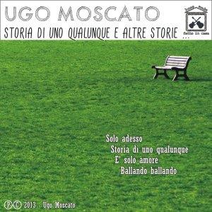 album Storia di uno qualunque e altre storie... - Ugo Moscato
