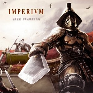 album Died Fighting - imperivm