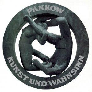 album KUNST UND WAHNSINN - Pankow