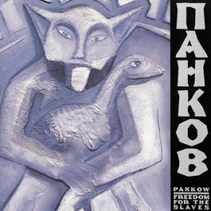 album FREEDOM FOR THE SLAVES - Pankow
