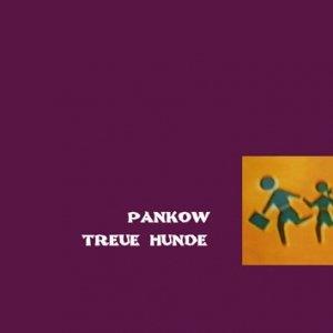 album TREUE HUNDE - Pankow