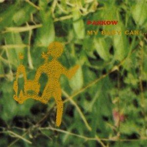 album MY BABY CAN... - Pankow