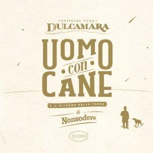 album UOMO CON CANE - Dulcamara