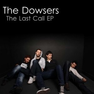 album The Last Call EP - The Dowsers