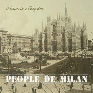 album Pepole de Milan Ep - Il bauscia & L'hipster