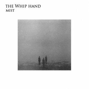 album Mist - The Whip Hand