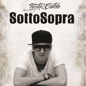 album Sottosopra EP - Testa Calda