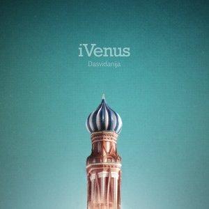 album Dasvidanija - iVenus