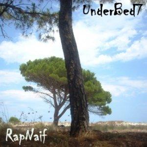 album ub7-1 RapNaif - UnderBed7