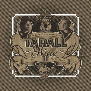 album L'importante è ca staje buono - Tarall&Wine
