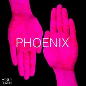 album Phoenix - Ego Brain