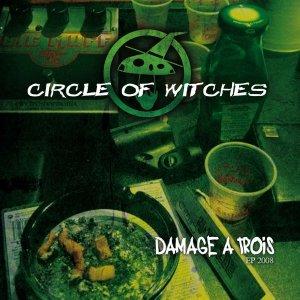 album Damage a Trois pt1 - Circle of Witches