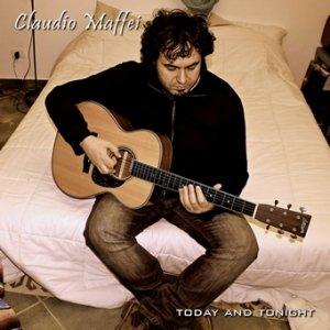 album Today And Tonight - Claudio Maffei
