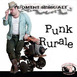 album Punk Rurale - Uomini Sessuali