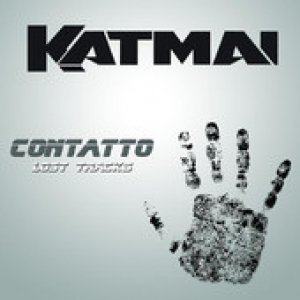 album Contatto Lost tracks - KATMAI