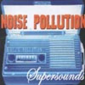 album Supersounds - Noise Pollution