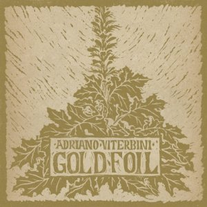 album Goldfoil - Adriano Viterbini