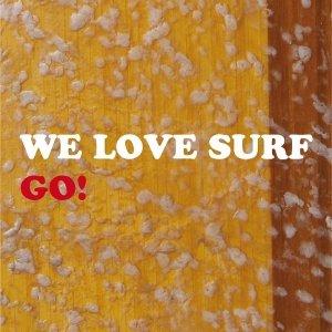 album Go! - WE LOVE SURF