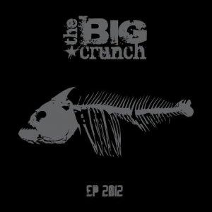 album The Big Crunch EP2012 - The Big Crunch