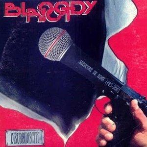 album Disubbidisciti - Bloody Riot