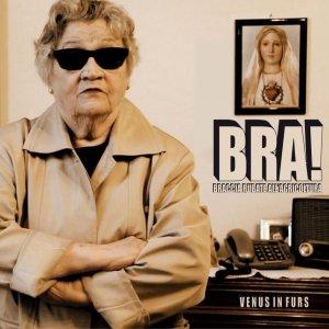 album BRA! - Braccia Rubate all'Agricoltura - Venus In Furs