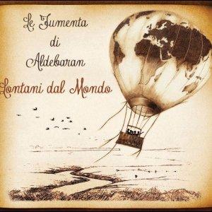 album Lontani dal Mondo - Le Fumenta di Aldebaran
