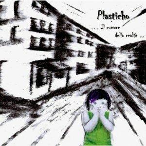 album Il rumore della realtà - Plasticho